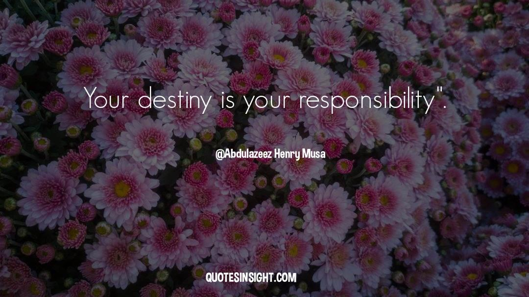Reality Of Life quotes by Abdulazeez Henry Musa