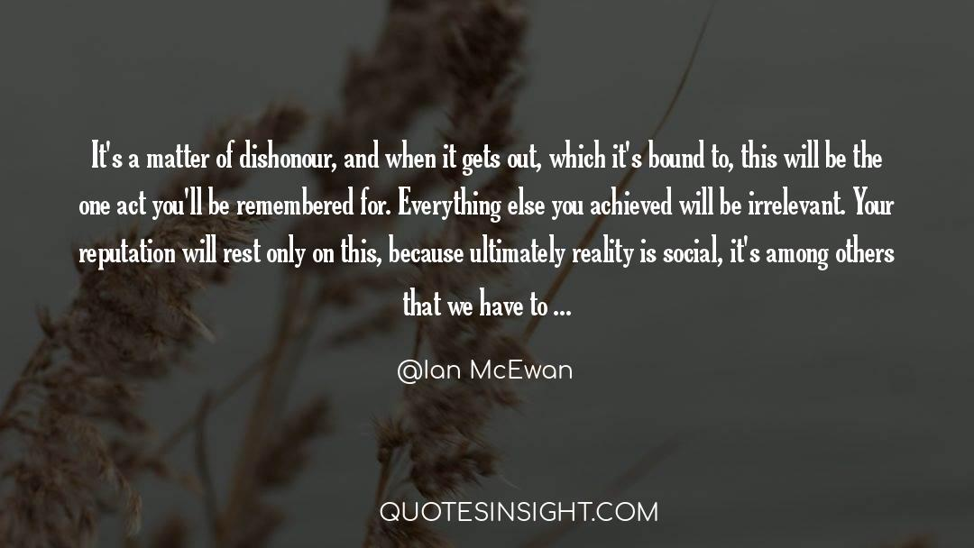 Reality Of Life quotes by Ian McEwan