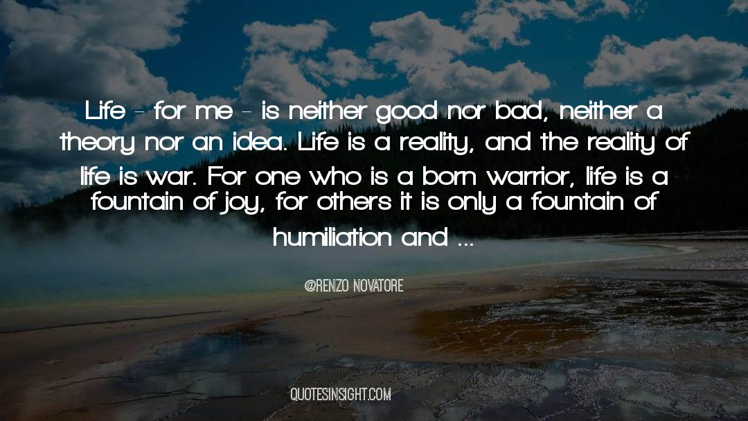 Reality Of Life quotes by Renzo Novatore