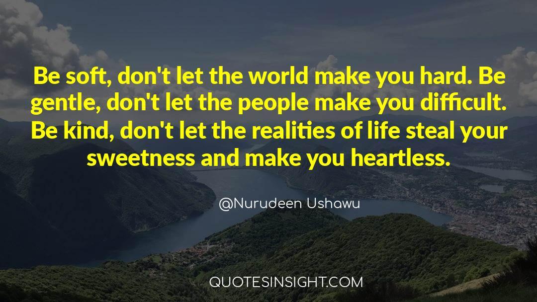 Reality Of Life quotes by Nurudeen Ushawu