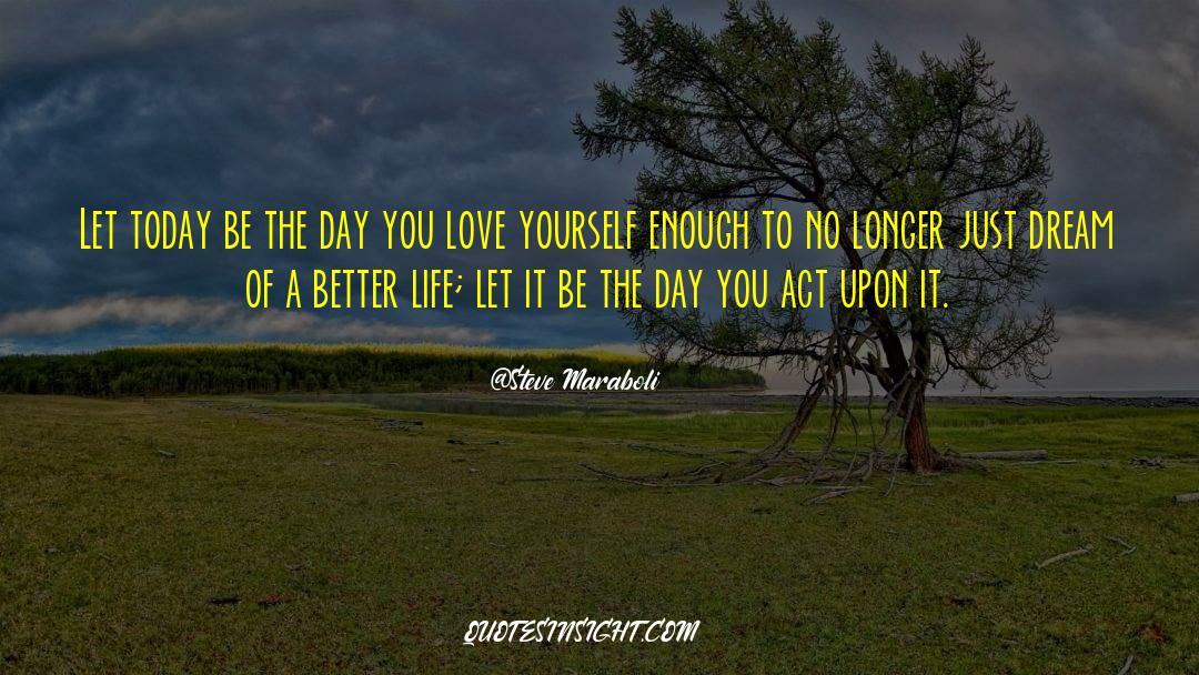 Reality Of Life quotes by Steve Maraboli