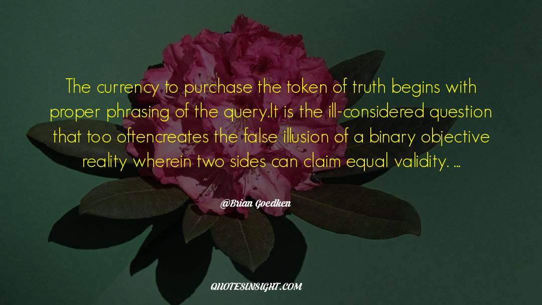 Reality Of Life quotes by Brian Goedken