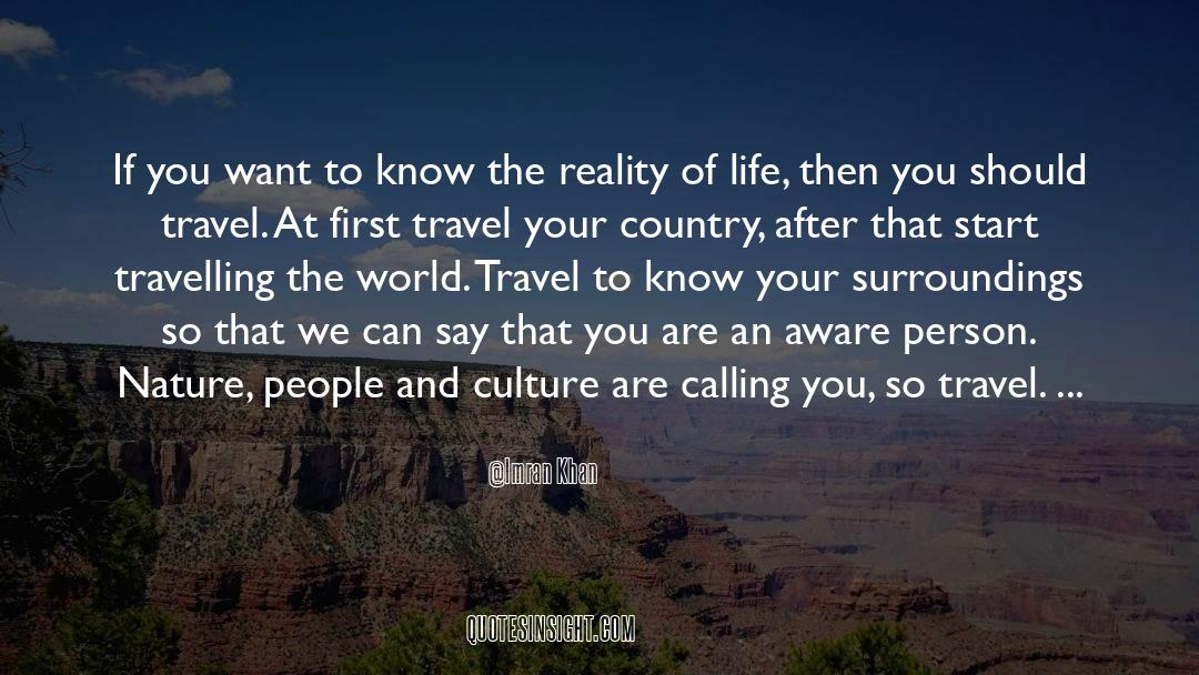 Reality Of Life quotes by Imran Khan