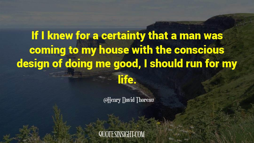 Reality Of Life quotes by Henry David Thoreau