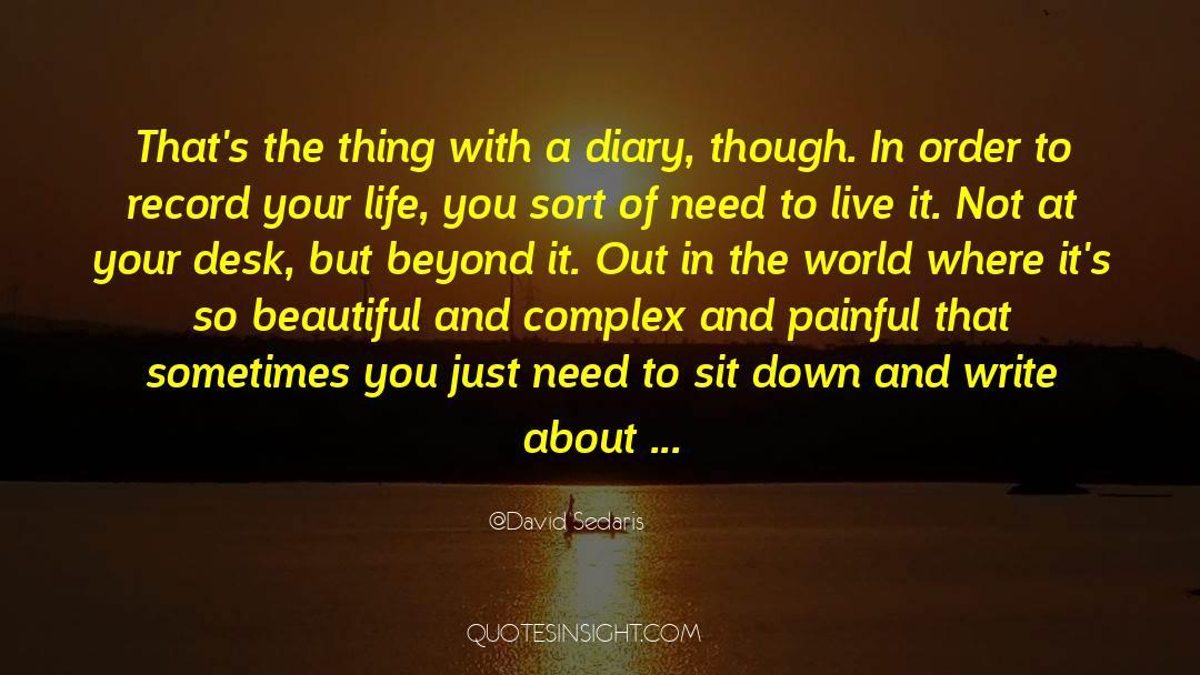Reality Of Life quotes by David Sedaris