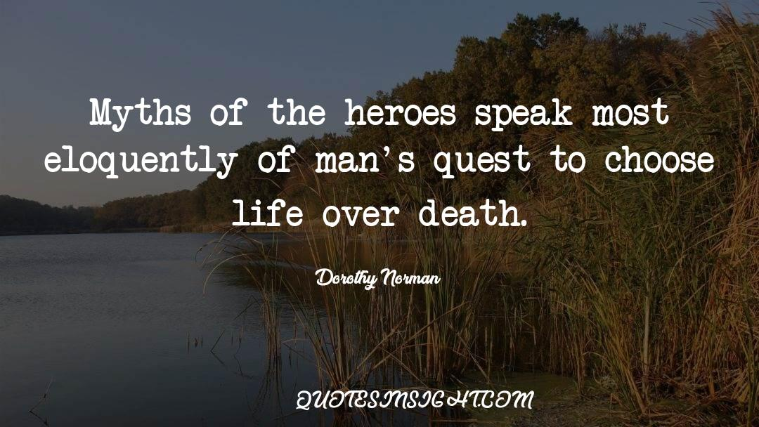 Reality Of Life quotes by Dorothy Norman