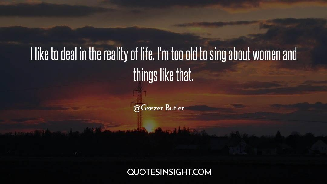 Reality Of Life quotes by Geezer Butler
