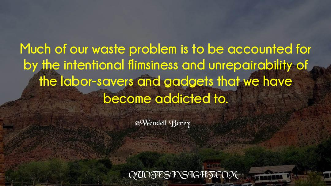 Recycling quotes by Wendell Berry