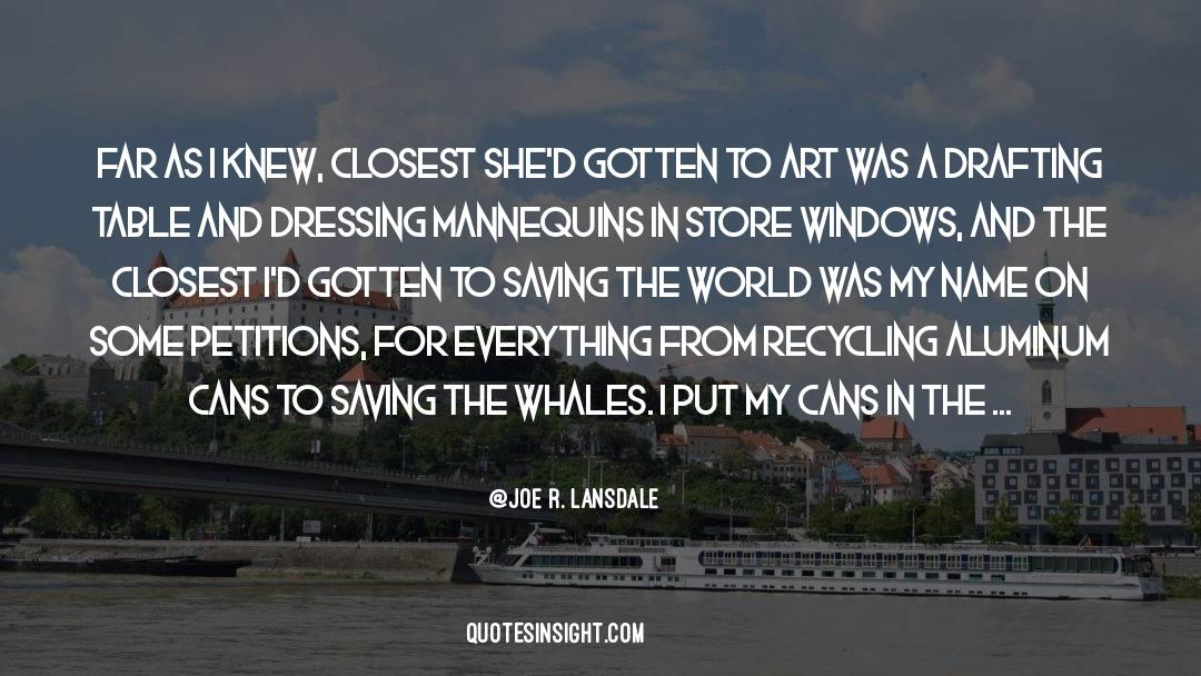 Recycling quotes by Joe R. Lansdale