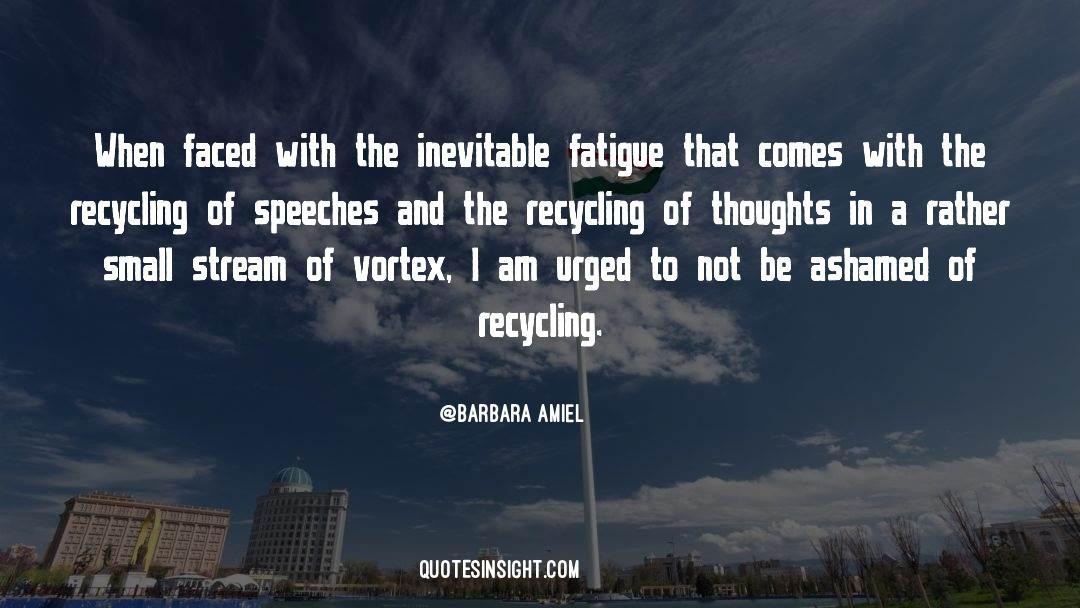 Recycling quotes by Barbara Amiel
