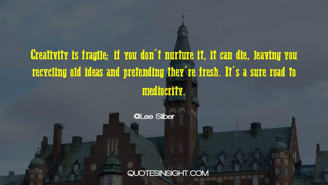 Recycling quotes by Lee Silber