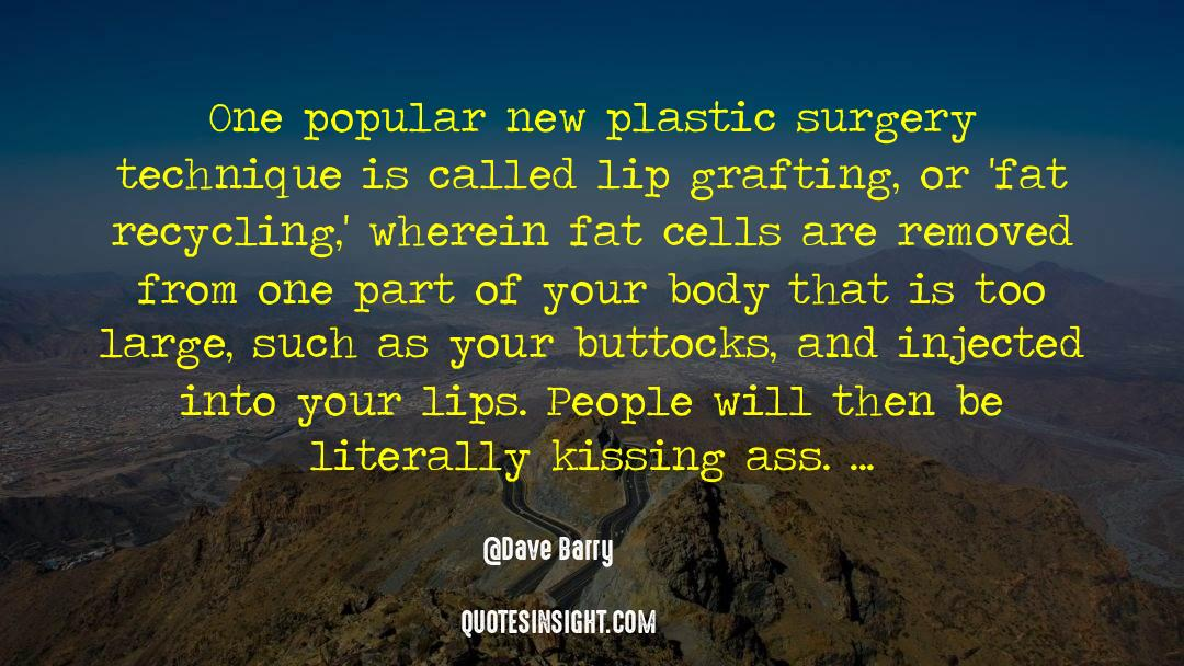 Recycling quotes by Dave Barry