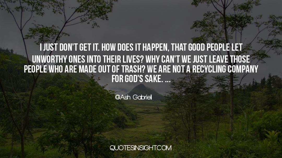 Recycling quotes by Ash Gabrieli