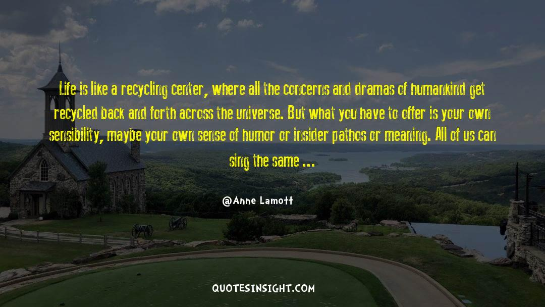 Recycling quotes by Anne Lamott