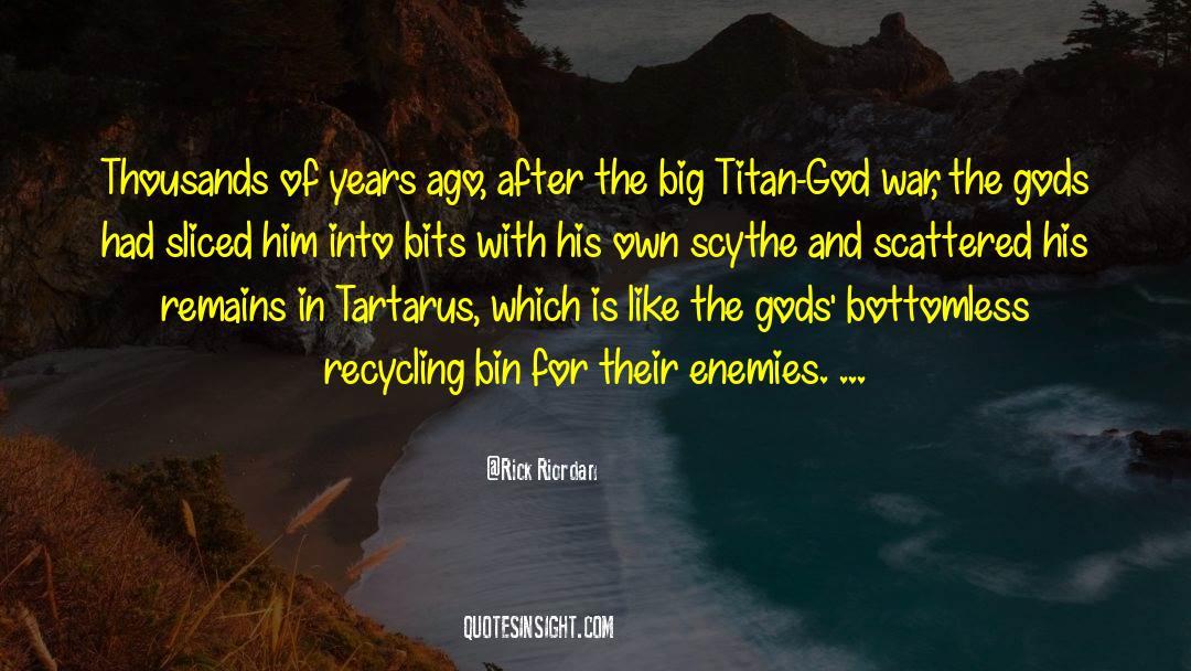 Recycling quotes by Rick Riordan