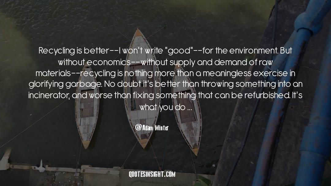 Recycling quotes by Adam Minter