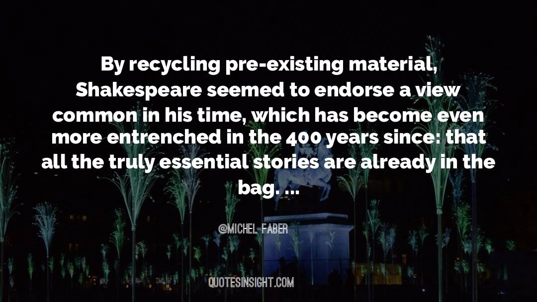 Recycling quotes by Michel Faber