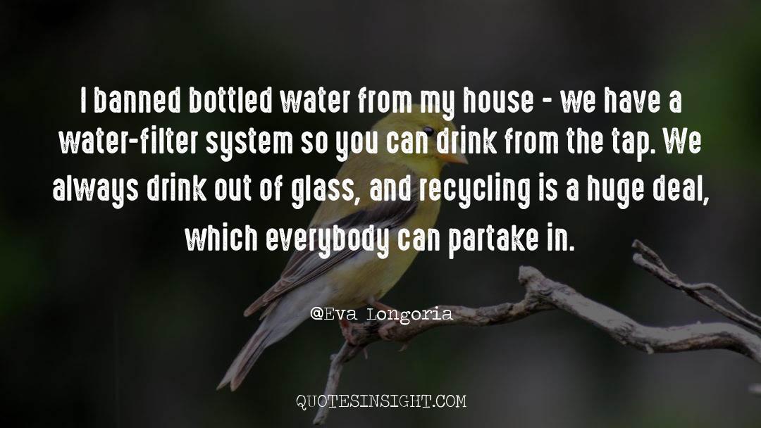 Recycling quotes by Eva Longoria
