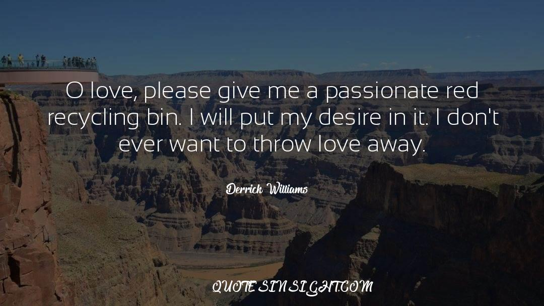 Recycling quotes by Derrick Williams