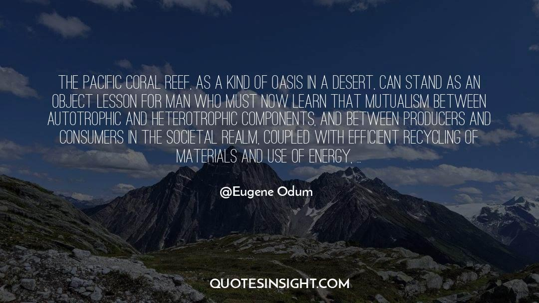 Recycling quotes by Eugene Odum
