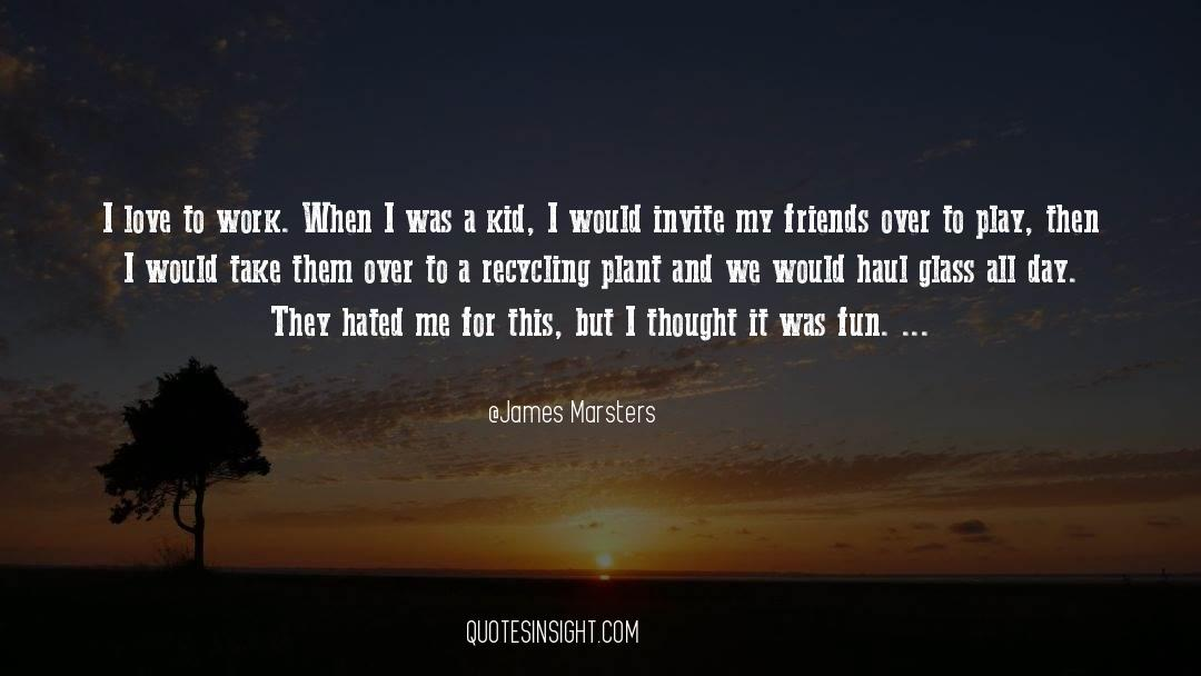 Recycling quotes by James Marsters