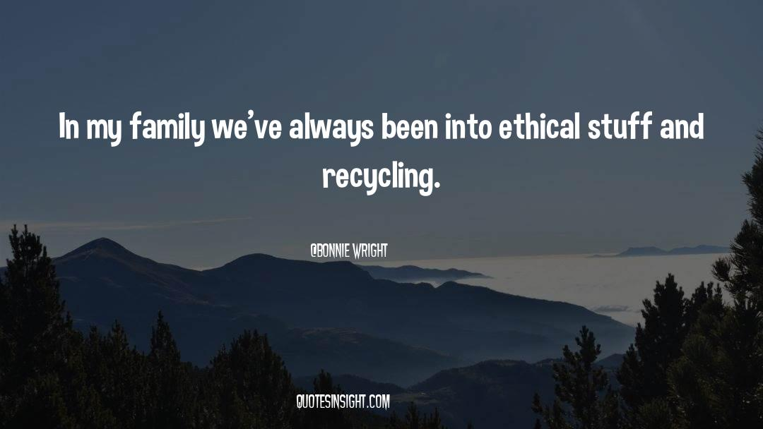 Recycling quotes by Bonnie Wright