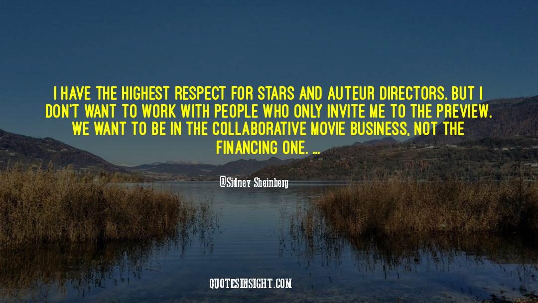 Respect quotes by Sidney Sheinberg