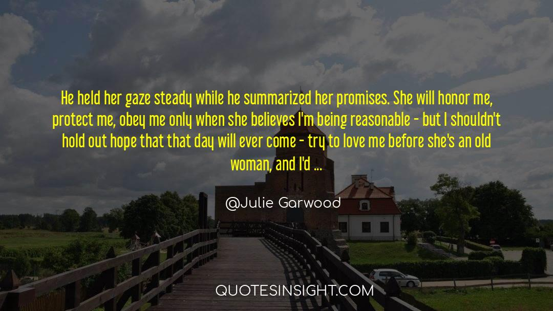 Respect quotes by Julie Garwood