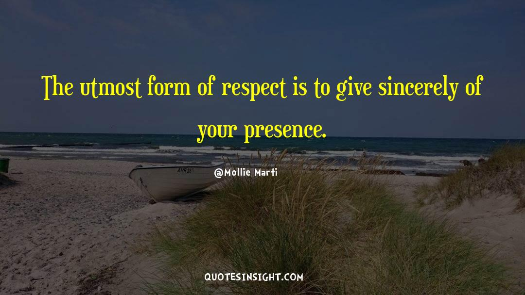 Respect quotes by Mollie Marti