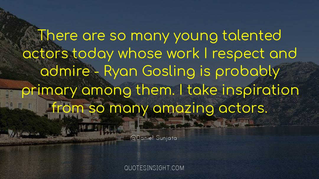 Respect quotes by Daniel Sunjata