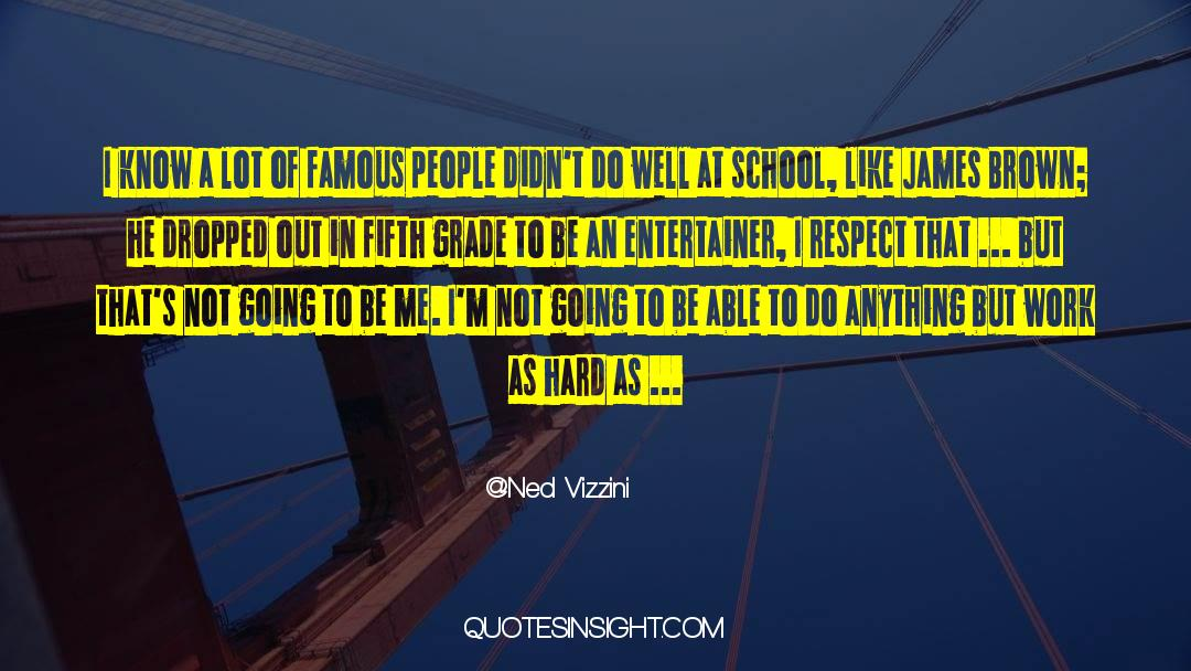 Respect quotes by Ned Vizzini