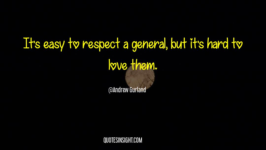 Respect quotes by Andrew Gurland