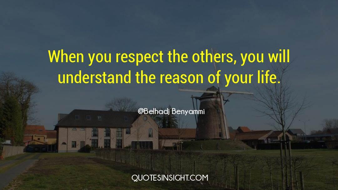 Respect quotes by Belhadj Benyammi