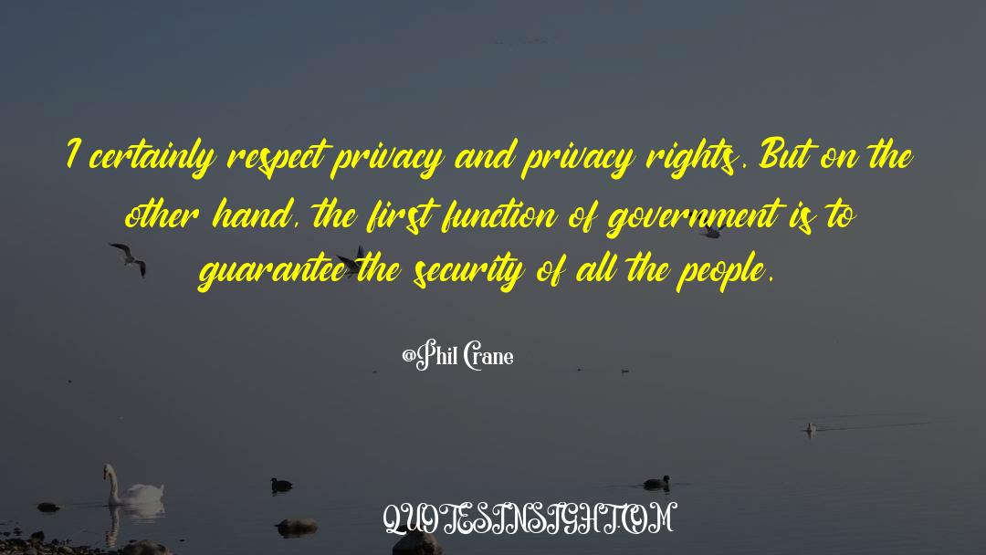 Respect quotes by Phil Crane