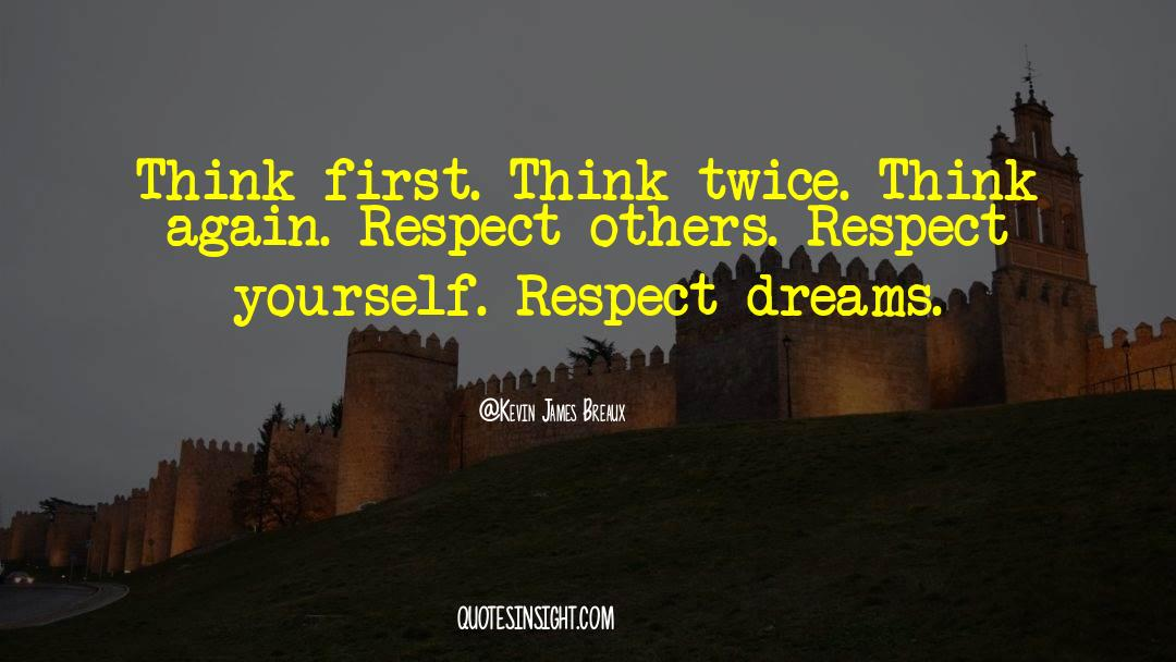 Respect quotes by Kevin James Breaux
