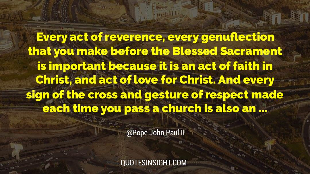 Respect quotes by Pope John Paul II