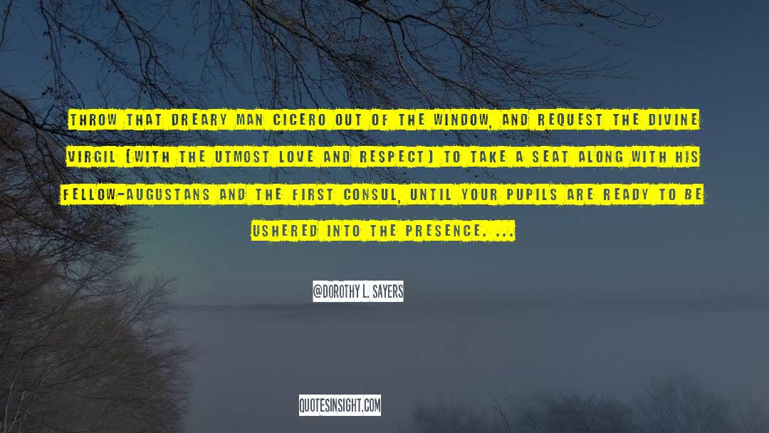 Respect quotes by Dorothy L. Sayers