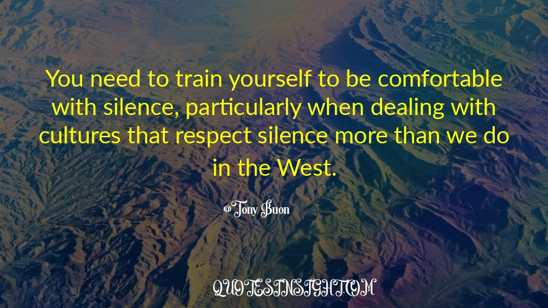 Respect quotes by Tony Buon