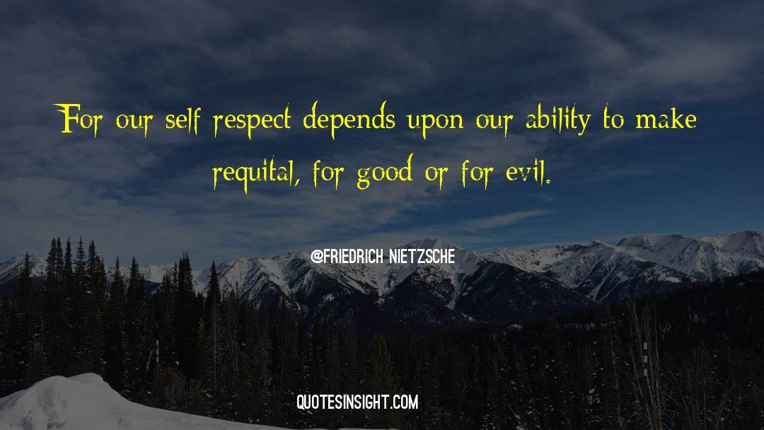 Respect quotes by Friedrich Nietzsche