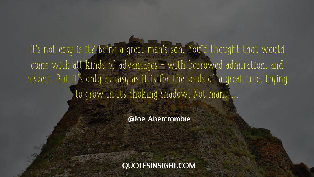 Respect quotes by Joe Abercrombie