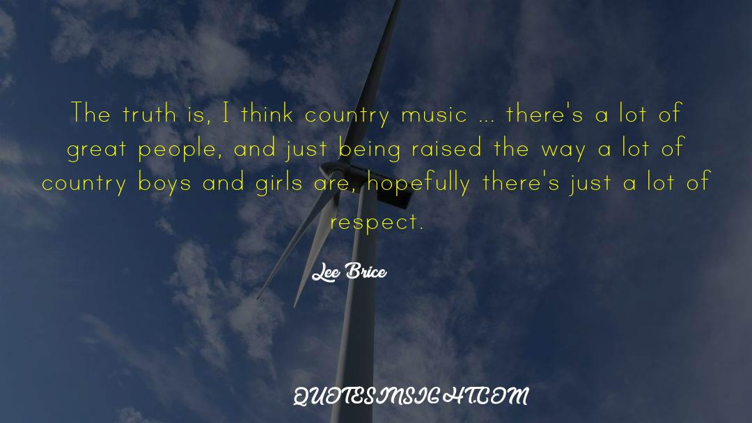 Respect quotes by Lee Brice