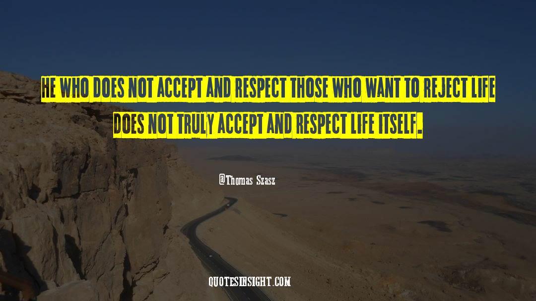 Respect quotes by Thomas Szasz