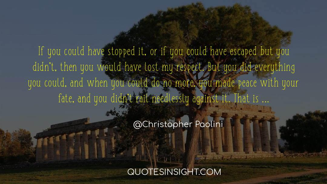 Respect quotes by Christopher Paolini