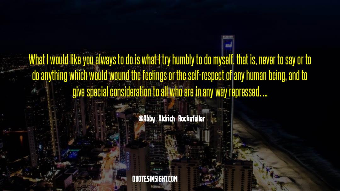 Respect quotes by Abby Aldrich Rockefeller