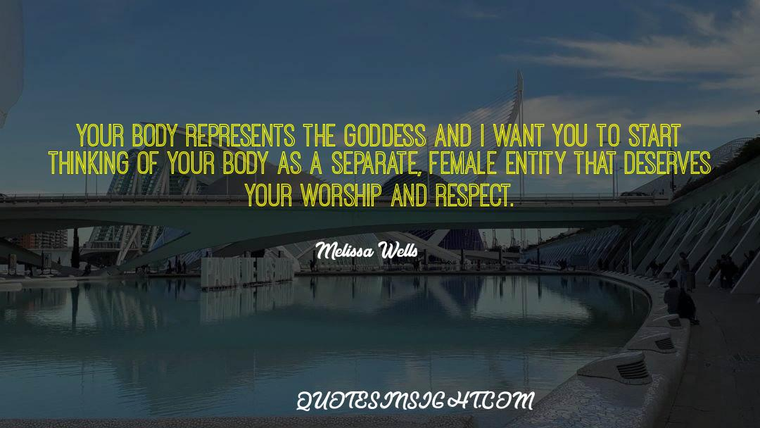 Respect quotes by Melissa Wells