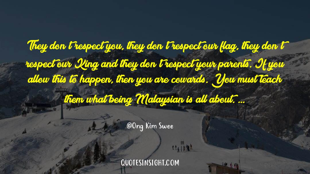 Respect quotes by Ong Kim Swee