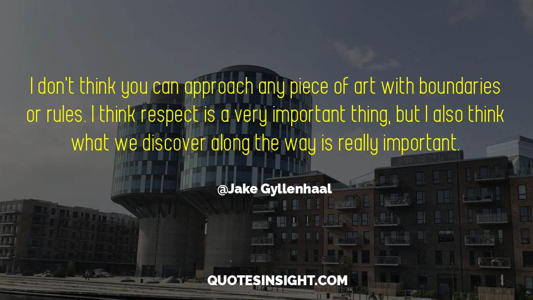 Respect quotes by Jake Gyllenhaal