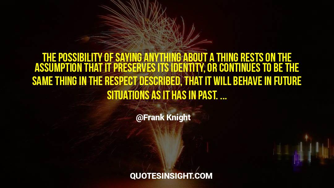 Respect quotes by Frank Knight