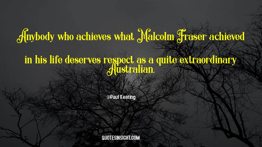 Respect quotes by Paul Keating