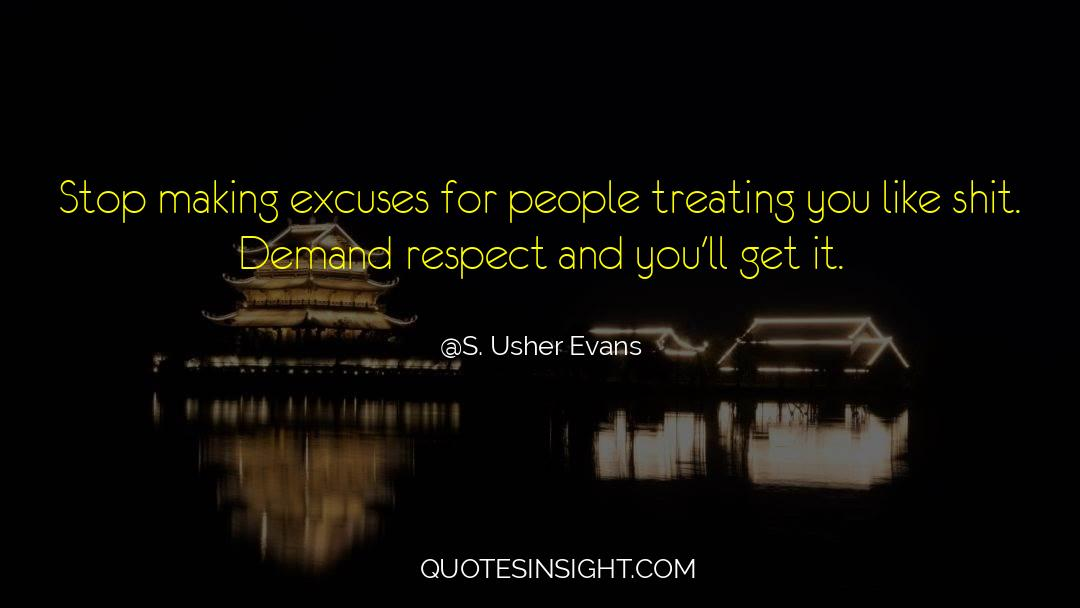 Respect quotes by S. Usher Evans